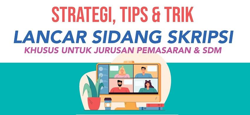 Webinar Tips & Trik Sukses Sidang Skripsi