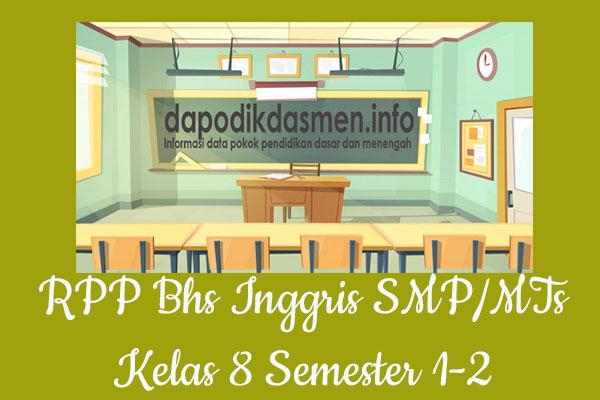RPP Bahasa Inggris Kelas 8 SMP MTs Semester 1 Revisi Terbaru