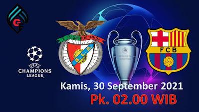 Link Live Streaming Liga Champions UEFA:  Benfica Vs Barcelona Kamis, 30 September 2021 Pukul 02.00 WIB