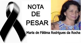 CHAPADINHA-MA: Vereador Itamar Macedo emite Nota de Pesar pelo falecimento da senhora Maria de Fátima Rodrigues da Rocha, proprietária da Lívia Calçados