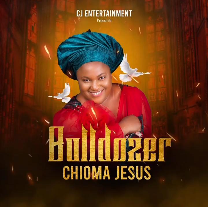 Chioma Jesus - Bulldozer Mp3 Download
