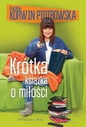 http://lubimyczytac.pl/ksiazka/288475/krotka-ksiazka-o-milosci