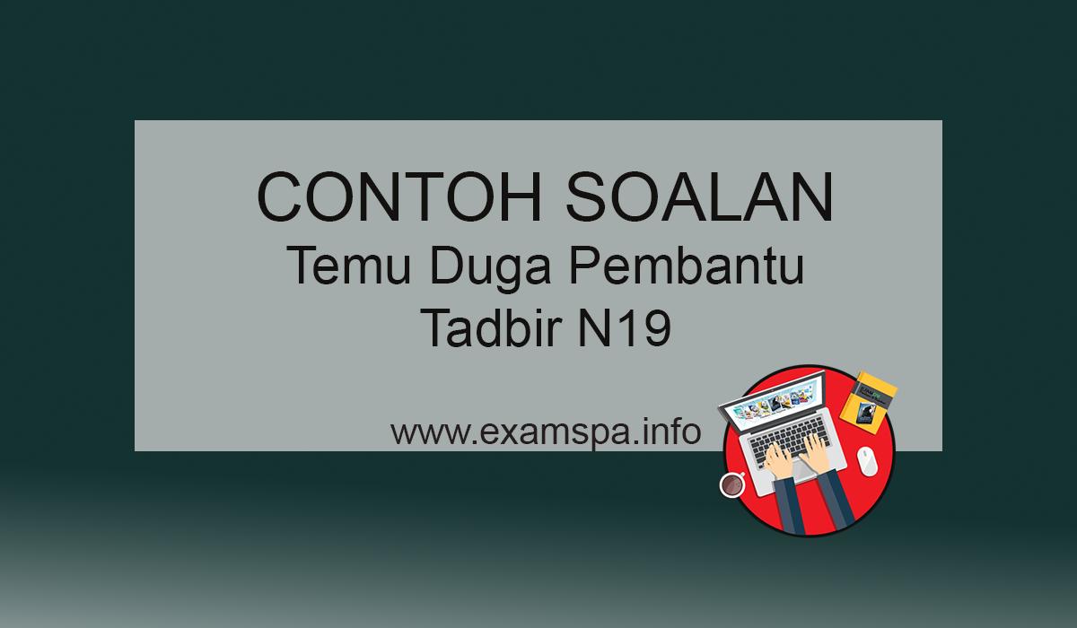 Contoh Soalan Temu Duga Pembantu Tadbir Perkeranian Operasi Gred N19 Panduan Exam Spa Online