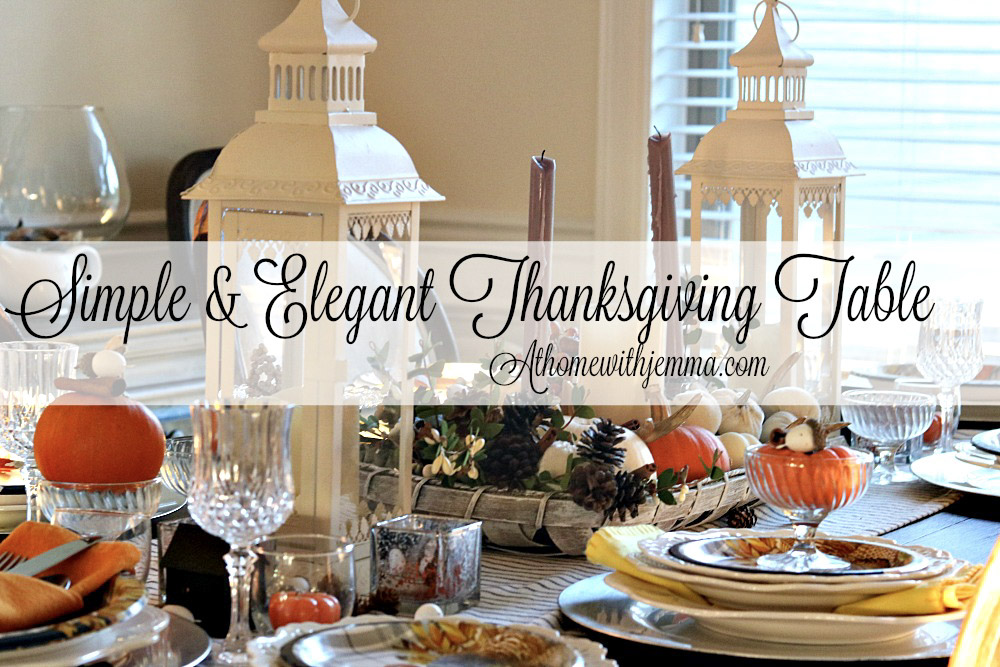 Thanksgiving, tablescape, simple, traditional, athomewithjemma.com