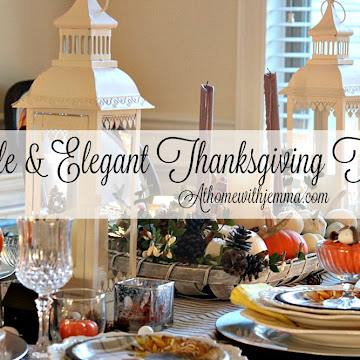 Thanksgiving Tablescape: Simple and Elegant