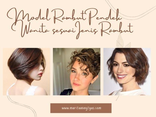 model rambut pendek wanita sesuai tipe rambut