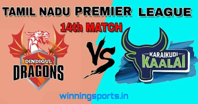 Dream11 team for DIN vs KAR 14th Match | Fantasy cricket tips | Playing 11 | TNPL Dream11 Team