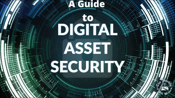 A guide to digital asset security