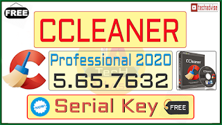 CCleaner Professional v5.65.7632 Serial Key Crack Pro All Version [Update: Mar 2020]