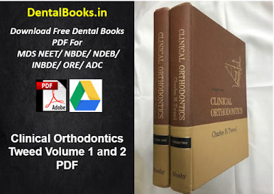 Clinical Orthodontics Tweed Volume 1 and 2 PDF