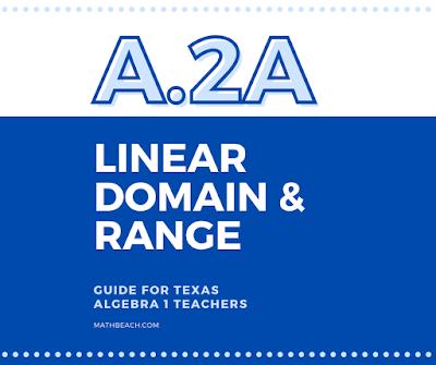 A.2A Linear Domain and Range - Texas Algebra 1 TEKS