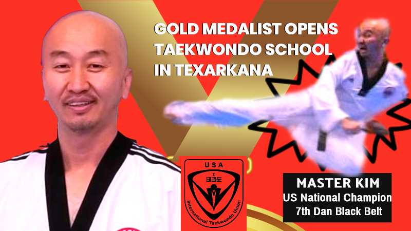Global Taekwondo Organization From Korea Chooses Texarkana For Its First Usa School