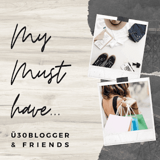 ue30Blogger - my must have - blogparade