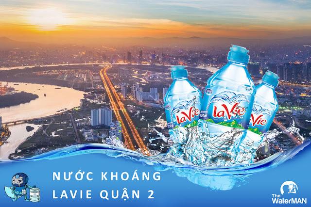 Đại lý đặt nước khoáng Lavie, Viva bình 20L, thùng đóng chai tại Quận 2
