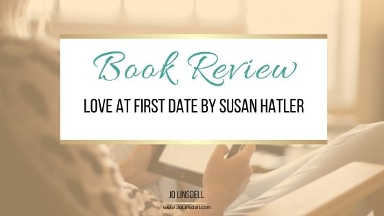 My thoughts about Love at First Date by Susan Hatler