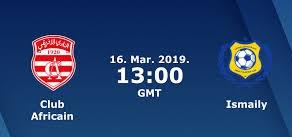 مباشر مشاهدة مباراة الاسماعيلي والافريقي بث مباشر 16-3-2019 دوري ابطال افريقيا يوتيوب بدون تقطيع
