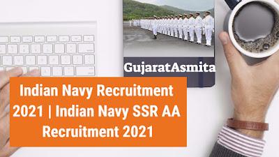 Indian Navy Recruitment 2021 | Indian Navy SSR AA Recruitment 2021