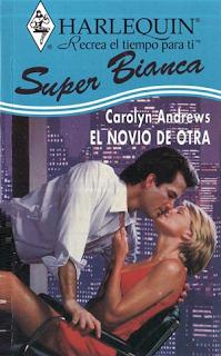 Carolyn Andrews - El Novio De Otra