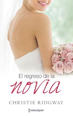 Christie Ridgway - El regreso de la novia