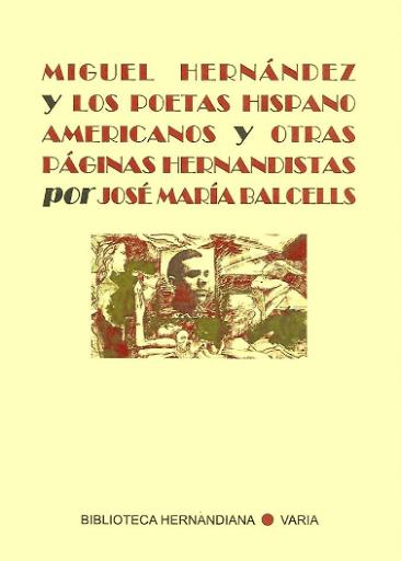 Miguel Hernández y los poetas hispanoamericanos