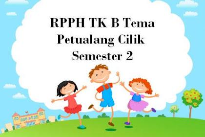 RPPH TK B Tema Petualang Cilik Semester 2