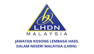 Jawatan Kosong Lembaga Hasil Dalam Negeri Malaysia 2019 LHDN