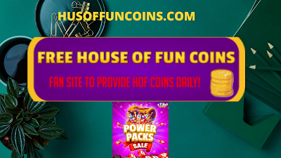 Get House Of Fun Free Coins 2020 Right Now