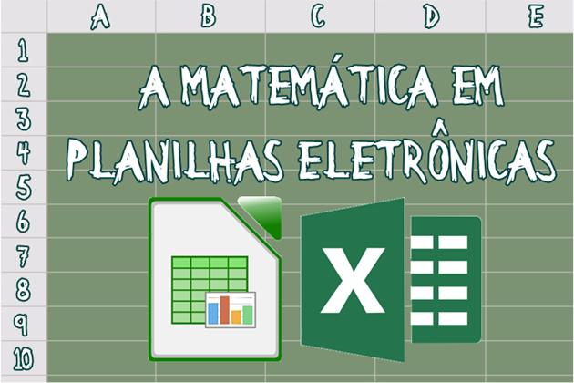 A Matemática em planilhas eletrônicas