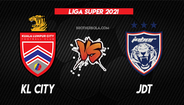 Live Streaming KL City vs JDT Liga Super 30.4.2021