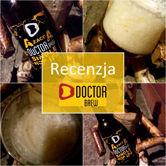 RECENZJA: PIWO DOCTOR BREW AZACCA SINGLE HOP IPA