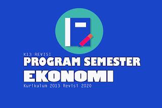 Contoh program semester dan contoh tabel program semester dalam bentuk format program semester yaitu Program Semester Ekonomi Kelas X, Program Semester Ekonomi Kelas XI dan Program Semester Ekonomi Kelas XII. Program Semester pdf