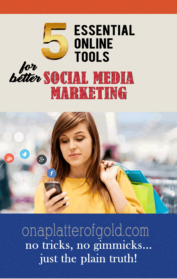 Top 5 Essential Tools For Better Social Media Marketing You Are Probably Not Using