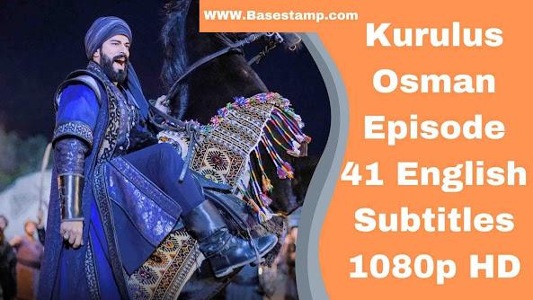 Kurulus Osman Episode 41 English Subtitles 1080p HD
