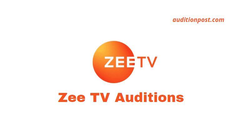 zee tv auditions