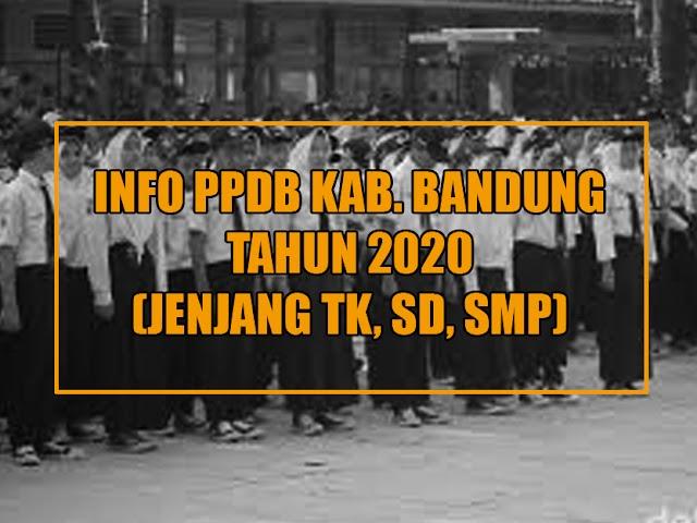 Jadwal Pendaftaran dan Pembagian Zonasi PPDB Kabupaten Bandung Tahun 2020