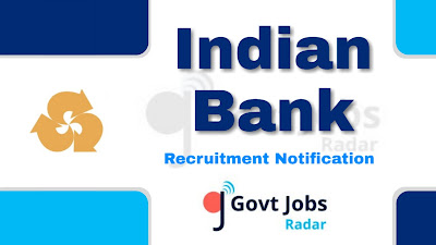 Indian Bank Recruitment notification 2019, govt jobs in India, bank jobs, central govt jobs, latest Indian Bank Recruitment notification update