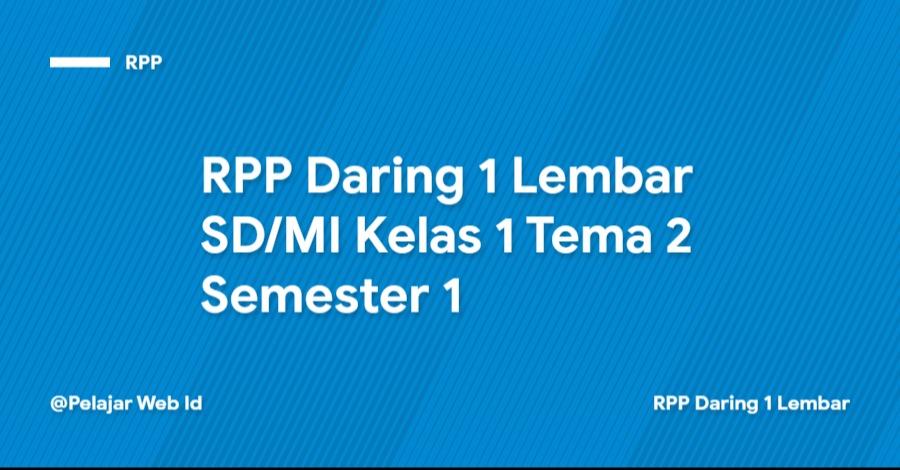 Download RPP Daring 1 Lembar SD/MI Kelas 1 Tema 2 Semester 1