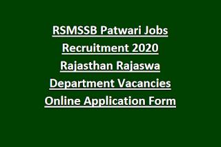 RSMSSB Patwari Jobs Recruitment 2020 Rajasthan Rajaswa Department Vacancies Online Application Form