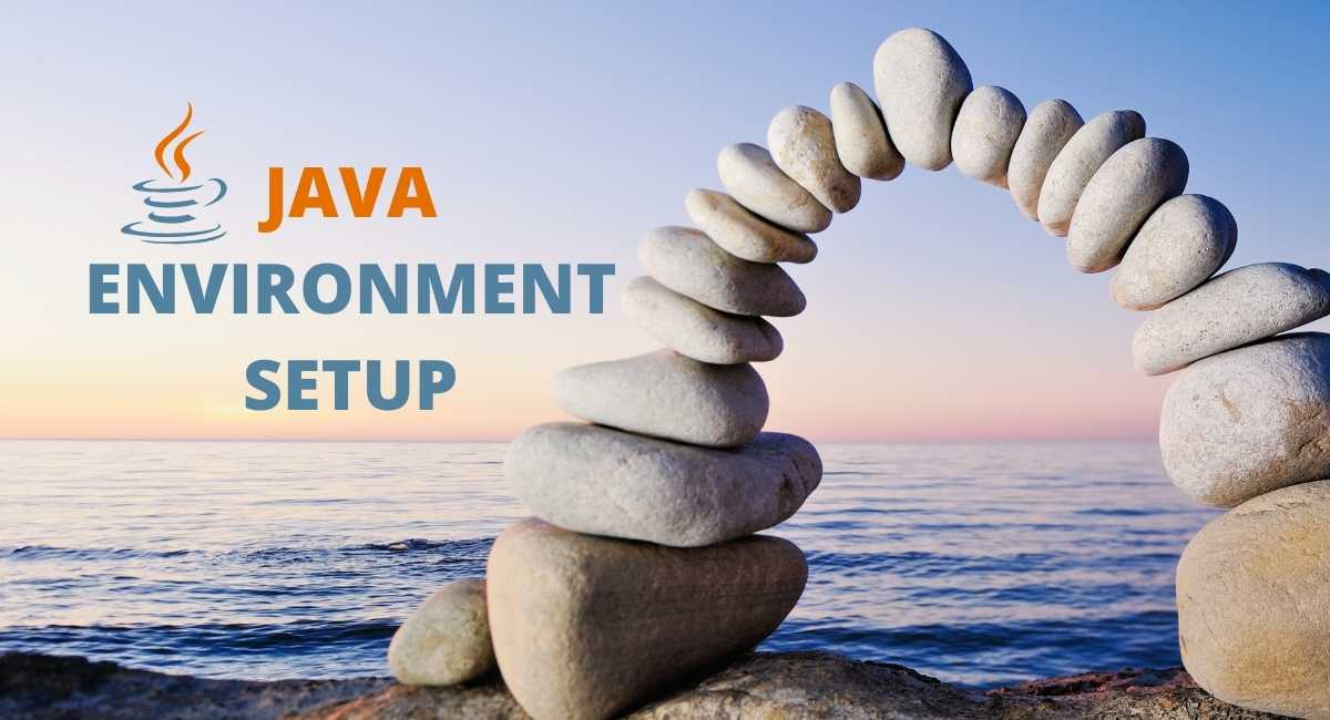 How to Setup Java Environment