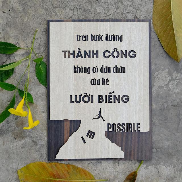 Tranh văn phòng gỗ giá rẻ TBIG013: Trên bước đường thành công không có dấu chân của kẻ lười biếng