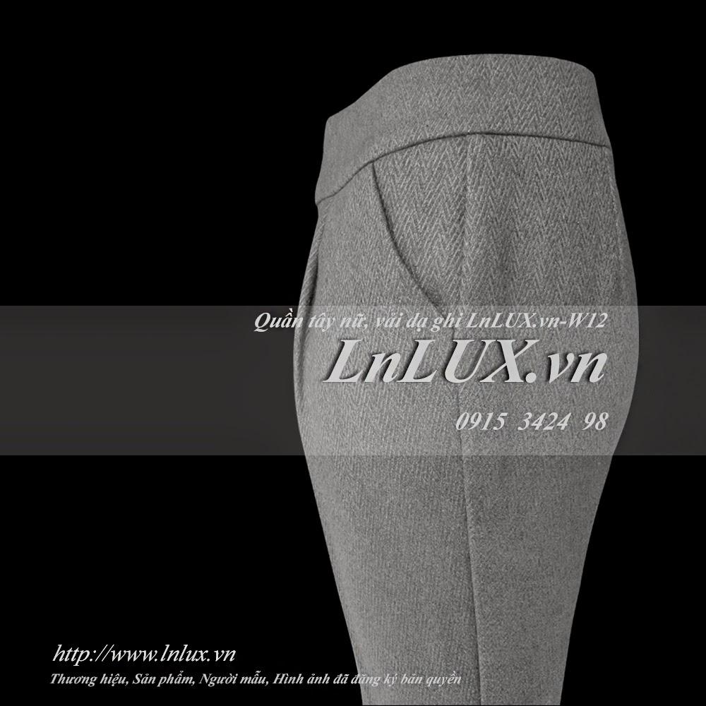 Quần t¢y ná ¯ vải dạ ghi LnLUX W12 LnLUX #1: quan tay nu vai da ghi lnlux w11