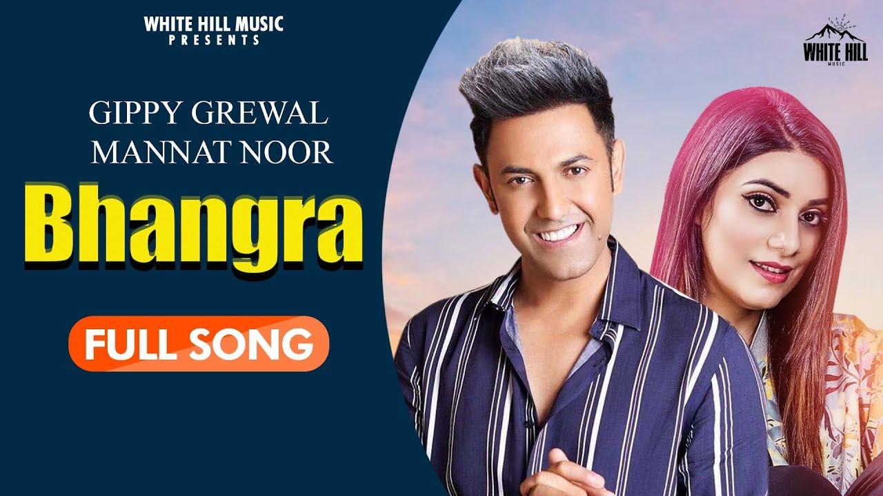 Bhangra Pa Laiye song Lyrics by Gippy Grewal, Mannat Noor