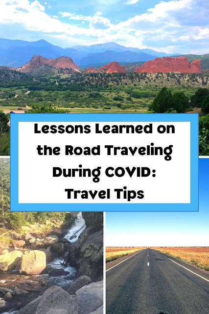 Lessons Learned on the Road Traveling During COVID-19: Travel Tips