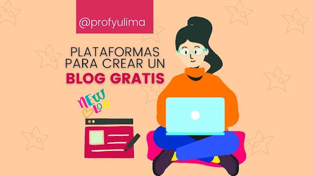 Plataformas para crear Blog Gratis