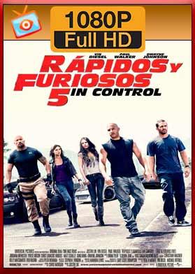 Rápidos y Furiosos 5in Control (2011) [1080p – Latino] HD