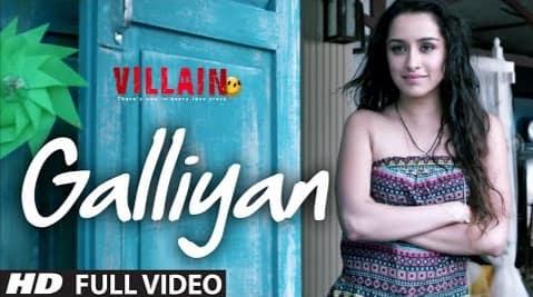 Galliyan Lyrics, Ankit Tiwari, Shraddha Kapoor, Ek Villain