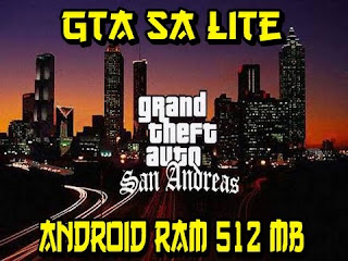 Download GTA SA Lite Support RAM 512 MB Update Terbaru 2017