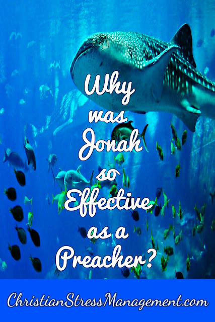 Why Was Jonah So Effective As A Preacher?