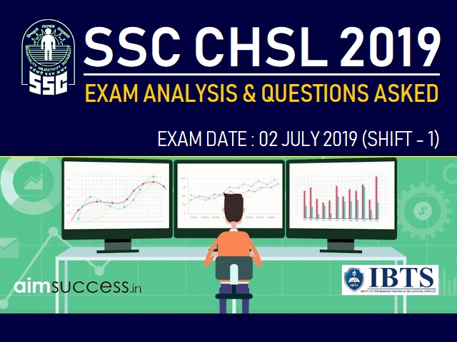 SSC CHSL Exam Analysis 2 July 2019: Shift 1