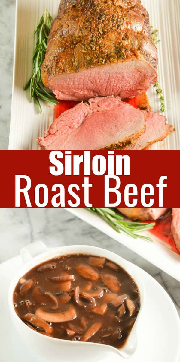 Sirloin Roast Beef with Mushroom Red Wine Gravy Recipe. Delicious made with Sirloin Tip Roast or Top Sirloin Roast. A favorite way to make Roast Beef. Delicious for Thanksgiving or Christmas dinner from Serena Bakes Simply From Scratch.